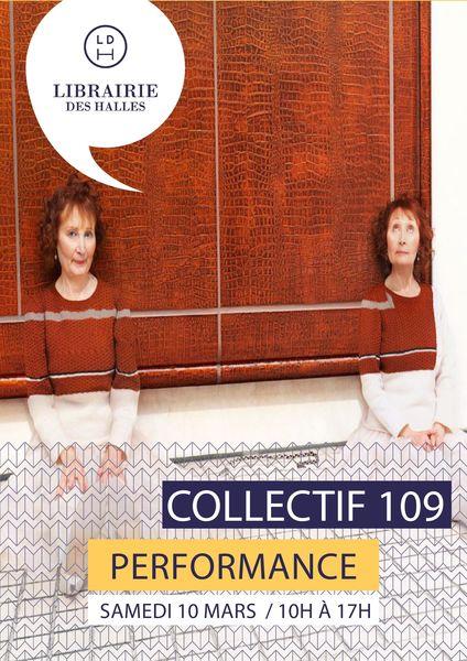 Performances, lectures et ateliers avec le Collectif 109
