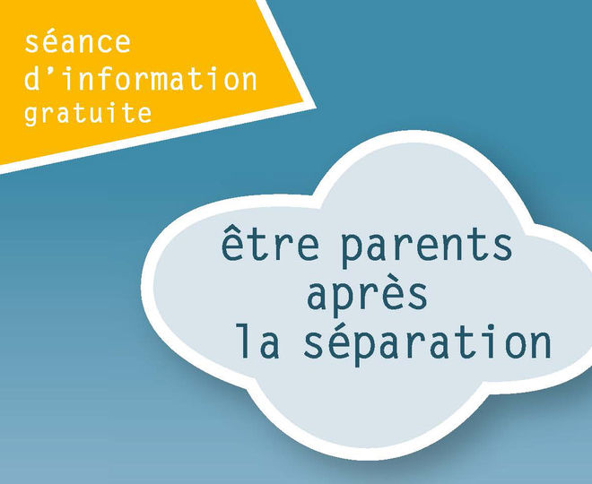 """Séance d'information : """"Parents après la séparation"""""""
