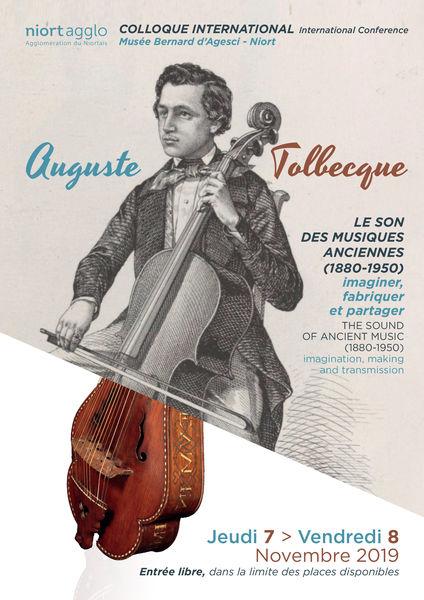 Colloque international Auguste Tolbecque : le son des musiques anciennes (1880-1950)