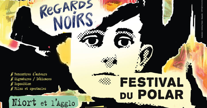 Festival du Polar Regards Noirs 2018