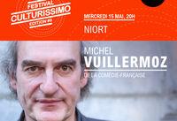 illustration de la manifestation Festival Culturissimo : Michel Vuillermoz en lecture