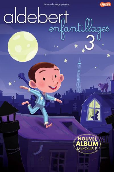 """Spectacle : Aldebert """"Enfantillages 3"""""""