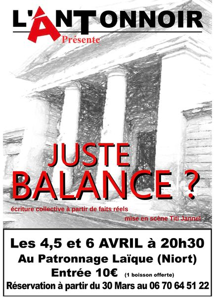 Théâtre - Juste balance