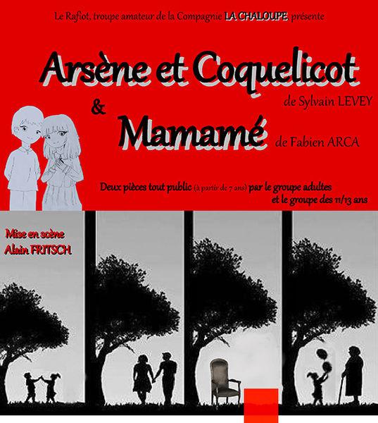 """Théâtre : """"Arsène et Coquelicot"""" & """"Mamamé"""""""