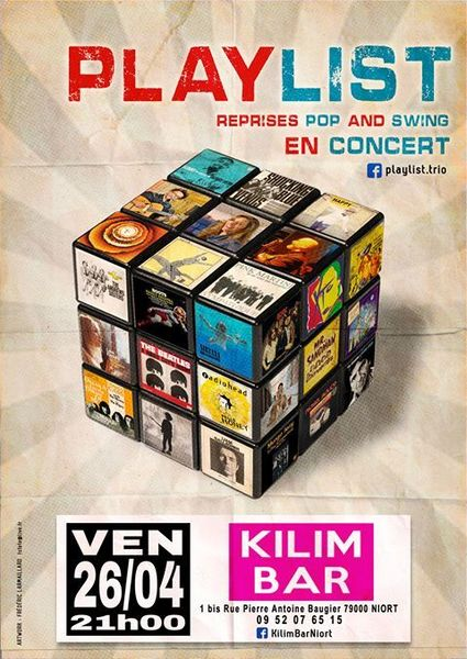 Playlist en concert au Kilim Bar