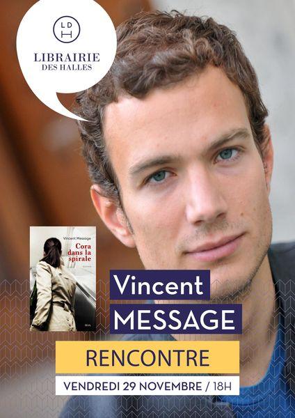 Rencontre : Vincent Message