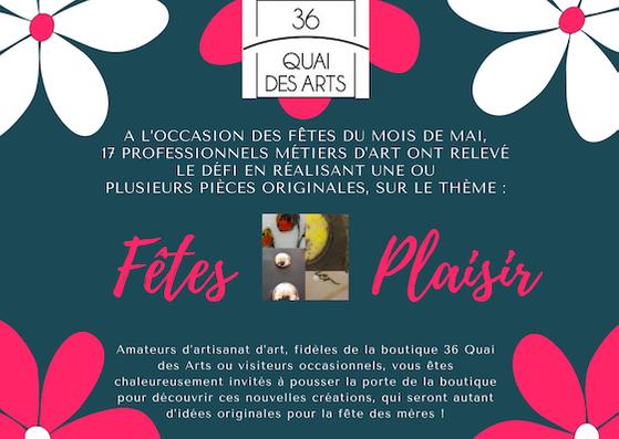 Métiers d'art : En mai, Fêtes Plaisir