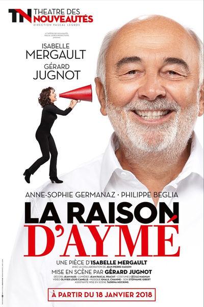 Théâtre : La Raison d'Aymé
