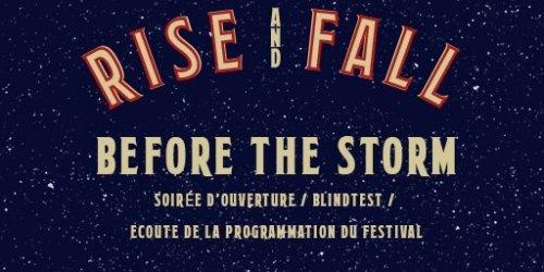 Rise and Fall : Soirée d'ouverture