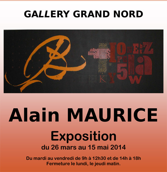 Alain Maurice s'expose à la Gallery